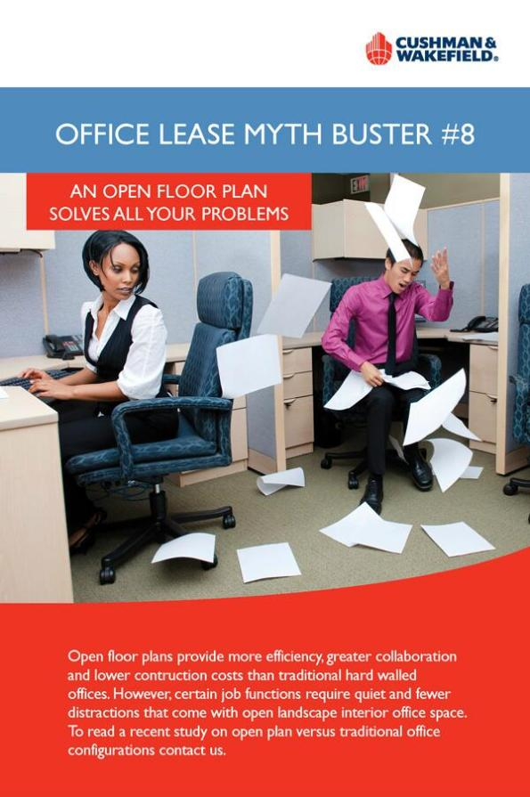 OFFICE LEASE MYTH BUSTER #8    AN OPEN FLOOR PLAN SOLVES ALL YOUR PROBLEMS